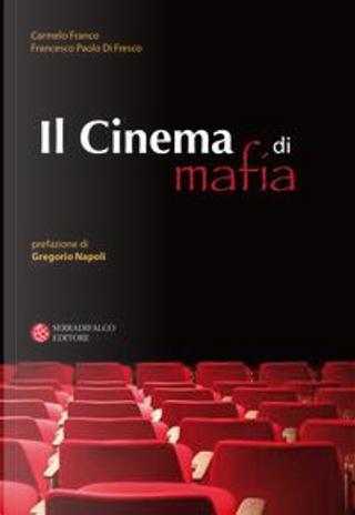 Cinema di mafia by Carmelo Franco