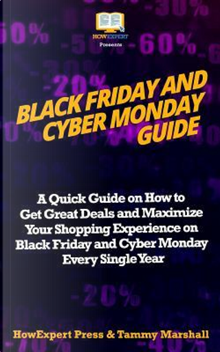 Black Friday and Cyber Monday Guide by HowExpert Press