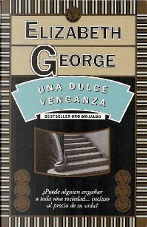 Una dulce venganza by Elizabeth George