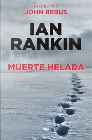 Muerte helada by Ian Rankin