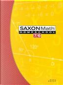 Saxon Math 7/6 by Stephen Hake
