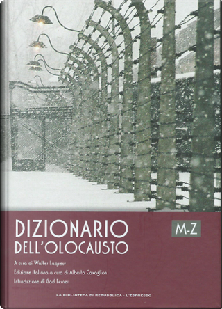 Dizionario dell'Olocausto M-Z by Judith Taydor Baumel