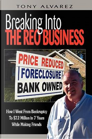 Breaking into the Reo Business by Tony Alvarez