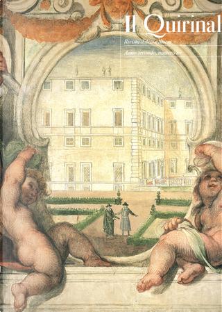 Il Quirinale. Rivista d'arte e storia by AA. VV.