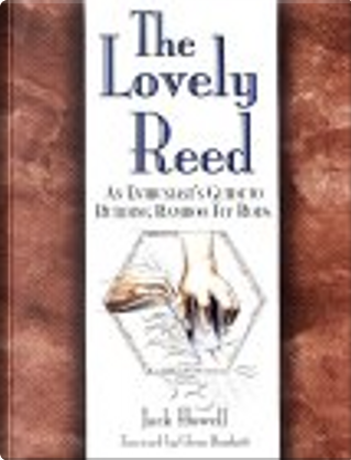 The Lovely Reed by Jack Howell