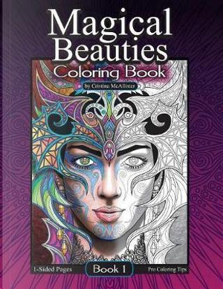 Magical Beauties Coloring Book by Cristina McAllister