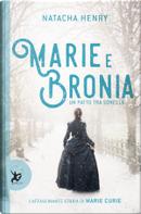 Marie e Bronia by Natacha Henry