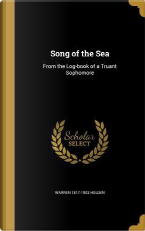 SONG OF THE SEA by Warren 1817-1903 Holden