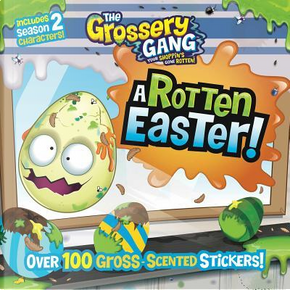 A Rotten Easter! by Sizzle Press