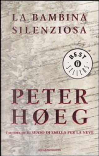 La bambina silenziosa by Peter Hoeg