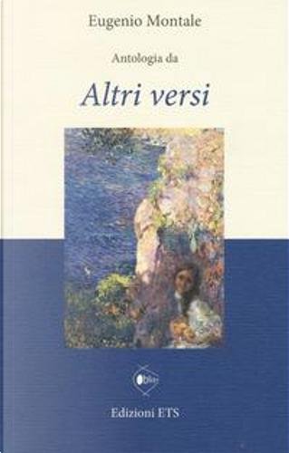 Antologia da «Altri versi» by Eugenio Montale