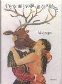 C'era una volta un cacciatore by Fabian Negrin