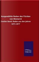 Ausgewählte Reden des Fürsten von Bismarck by ohne Autor