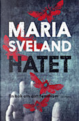 Hatet by Maria Sveland