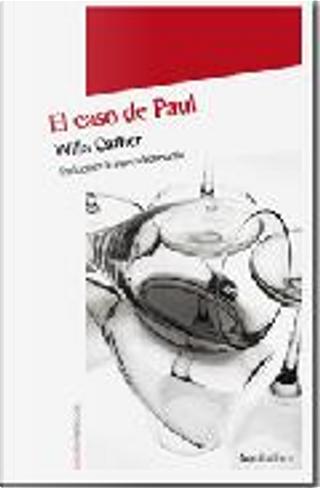 El caso de Paul by Willa Cather