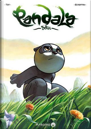 Pandala, Tome 1 by Tot