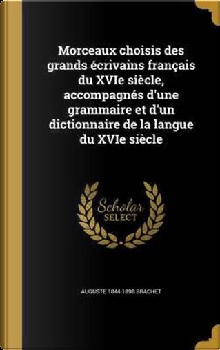 FRE-MORCEAUX CHOISIS DES GRAND by Auguste 1844-1898 Brachet