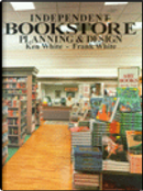 Independent Bookstore Planning & Design by Frank White, Ken White