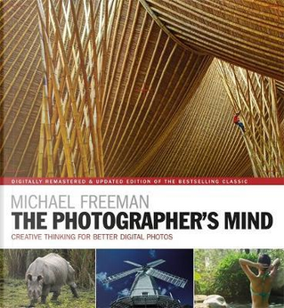 The Photographer's Mind by Michael Freeman
