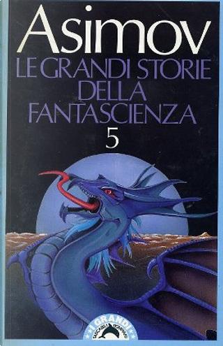 Le grandi storie della fantascienza - Vol. 05 (1943) by
