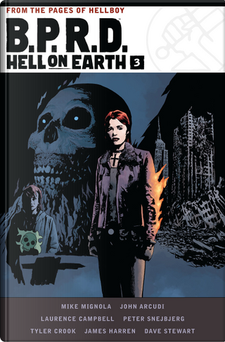 B.P.R.D. Hell on Earth, Vol. 3 by Mike Mignola, John Arcudi