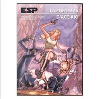 Esp. La fortezza d'acciaio by Michelangelo La Neve