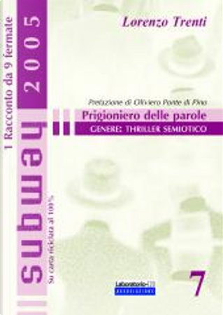 Prigioniero delle parole by Lorenzo Trenti