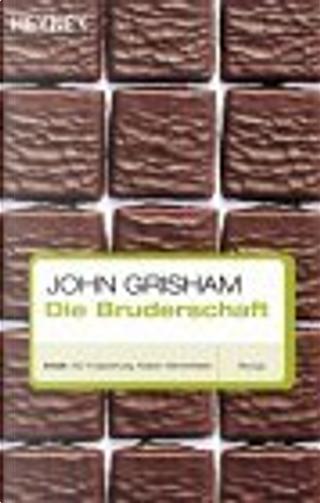 Die Bruderschaft by Dirk van Gunsteren, John Grisham
