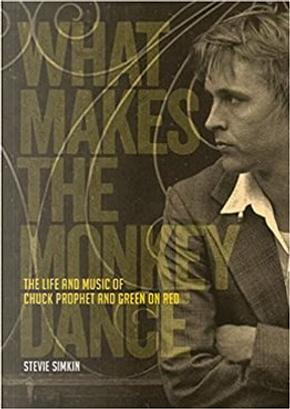What Makes the Monkey Dance by Stevie Simkin