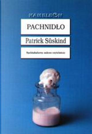 Pachnidło by Patrick Suskind