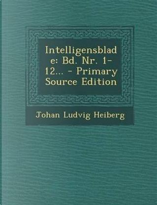 Intelligensblade by Johan Ludvig Heiberg