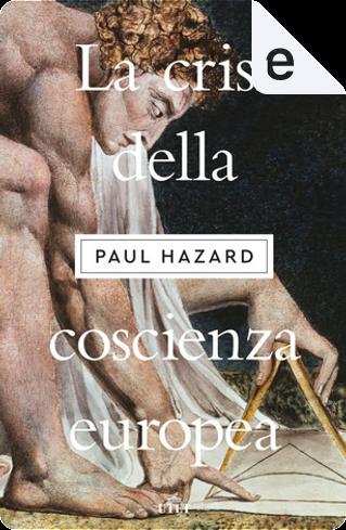La crisi della coscienza europea by Paul Hazard