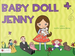 Baby Doll Jenny by Jennifer Cameron Morrow