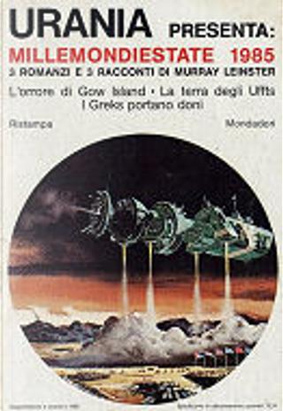Millemondi Estate 1985 : 3 romanzi e 3 racconti di Murray Leinster by Murray Leinster