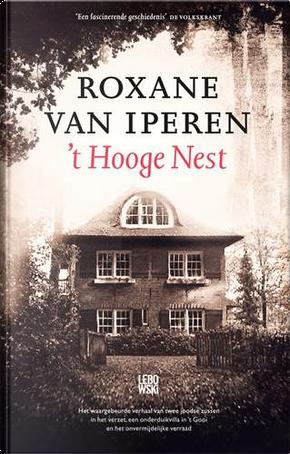 't Hooge Nest by Roxane van Iperen