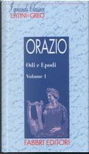 Odi e Epodi - Vol.1 by Quinto Orazio Flacco