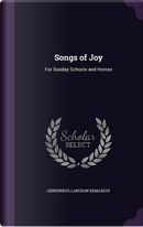 Songs of Joy by Gerherdus Langdon Demarest