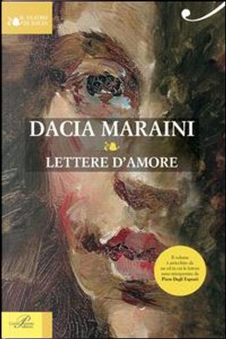 Lettere d'amore. Con CD Audio by Dacia Maraini