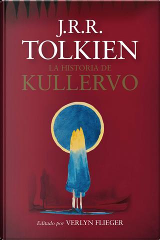 La Historia de Kullervo by J.R.R. Tolkien