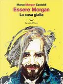 Essere Morgan by Marco Morgan Castoldi