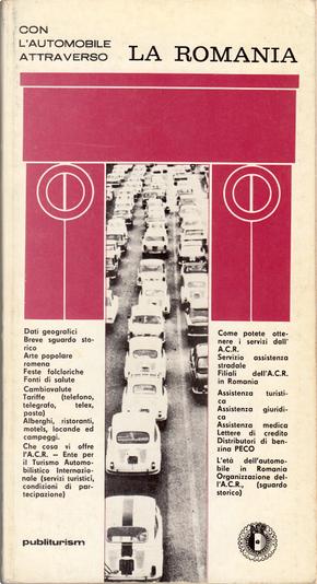 Con l'automobile attraverso la Romania by Vasile Tānāsescu