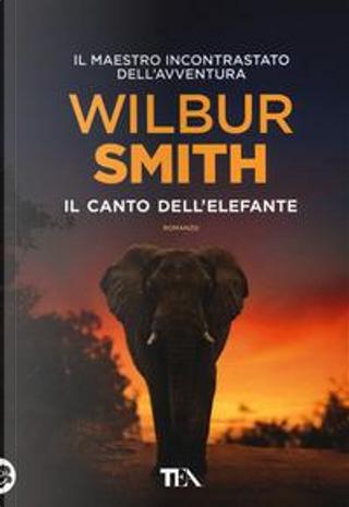 Il canto dell'elefante by Wilbur Smith