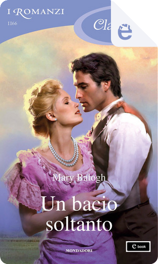 Un bacio soltanto by Mary Balogh