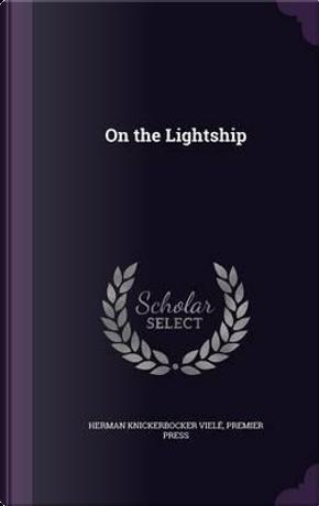 On the Lightship by Herman Knickerbocker Viele