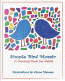Simple Bird Mosaic a Coloring Book for Adults by Anne Manera