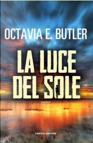 La luce del Sole by Octavia Butler