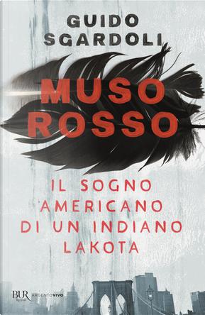 Muso Rosso by Guido Sgardoli