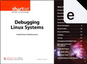 Debugging Linux Systems by Sreekrishnan Venkateswaran