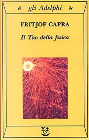 Il tao della fisica by Fritjof Capra