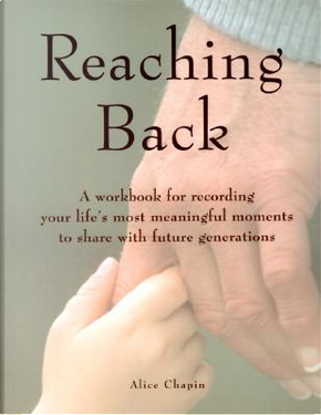 Reaching Back by Alice Chapin